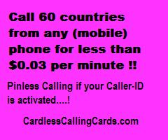 Call 60 countries from any (mobile) phone for less than $0.03 a minute