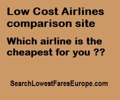 Low Cost Airlines comparison site. Which airline is the cheapest for you